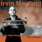 Irvin Mayfield & The New Orleans Jazz Orchestra - Live At Newport '2017