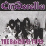 Cinderella - The Basement Tapes '198