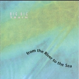 Big Big Train - From The River To The Sea '1992