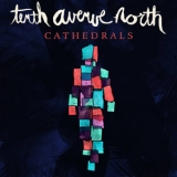 Tenth Avenue North - Cathedrals '2014
