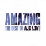 Alex Lloyd - Amazing: The Best Of Alex Lloyd (2CD) '2006