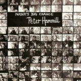 Peter Hammill - Nadir's Big Chance '1975