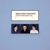 Manic Street Preachers - Everything Must Go '2009