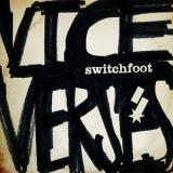 Switchfoot - Vice Verses '2011