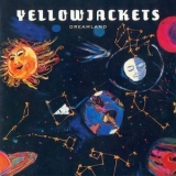 Yellowjackets - Dreamland '1995