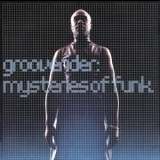 Grooverider - Mysteries Of Funk '1998