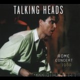 Talking Heads - Rome Concert 1980 (2009 Remaster) '1980