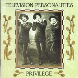 Television Personalities - Privilege '1989