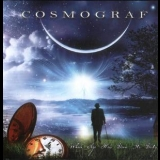 Cosmograf - When Age Has Done It's Duty '2011