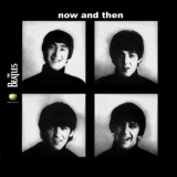 Beatles, The - Now And Then [2CD] (RASKOL 001 Russia) '2009