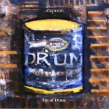 Rapoon - Tin Of Drum '2003
