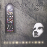 Wishbone Ash - Illuminations '1996