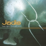 Jadis - See Right Through You '2012