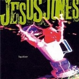 Jesus Jones - Liquidizer '1996