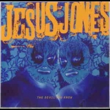 Jesus Jones - The Devil You Know '1993