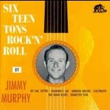 Jimmy Murphy - Sixteen Tons Rock 'n' Roll '1989