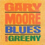 Gary Moore - Blues For Greeny '1995