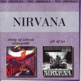 Nirvana (UK) - The Story Of Simon Simopath (1967) and All Of Us (1968) '?