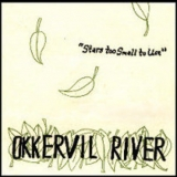 Okkervil River - Stars Too Small To Use '1999