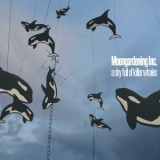 Moongardening Inc. - A Sky Full Of Killer Whales  '2011