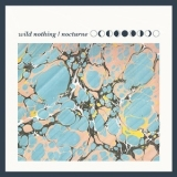 Wild Nothing - Nocturne '2012
