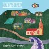 Standard Fare - Out Of Sight, Out Of Town '2011