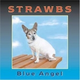 Strawbs - Blue Angel '2003