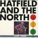 Hatfield & The North - Live 1990 '1993