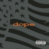 Dope - Felons And Revolutionaries '1999