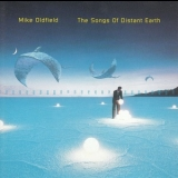 Mike Oldfield - The Songs Of Distant Earth '1994