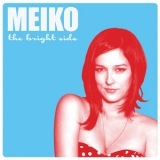 Meiko - The Bright Side '2012