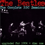 Beatles, The - The Complete BBC Sessions - Upgraded For 2004 - Disc 1 '2004