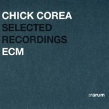 Chick Corea - Selected Recordings Rarum III '2002