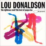 Lou Donaldson - The Righteous Reed! (the Best Of Poppa Lou) (Reissue 1994) '1968