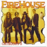 Firehouse - Category 5 '1998