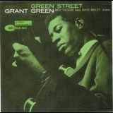 Grant Green - Green Street (Blue Note 75th Anniversary) '1961