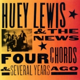 Huey Lewis & The News - Four Chords & Several Years Ago '1994