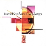 David Sanborn - Love Songs '1995