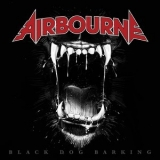 Airbourne - Black Dog Barking (Special Edition) (2CD) '2013