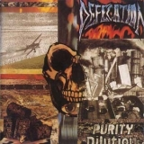 Defecation - Purity Dilution '1989