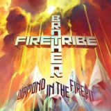 Brother Firetribe - Diamond In The Firepit '2014