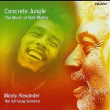 Monty Alexander - Concrete Jungle: The Music Of Bob Marley '2006