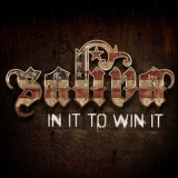 Saliva - In It To Win It '2013