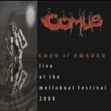 Comus - East Of Sweden: Live At The Melloboat Festival 2008 '2009