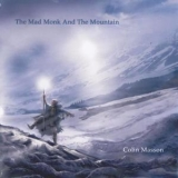 Colin Masson - The Mad Monk And The Mountain '2010