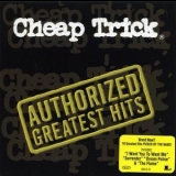Cheap Trick - Authorized Greatest Hits '2000