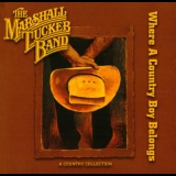 Marshall Tucker Band - Where A Country Boy Belongs '2006