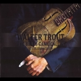 Walter Trout - The Blues Came Callin' '2014