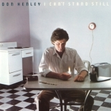 Don Henley - I Can't Stand Still (1989 Remaster) '1982