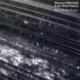 Roscoe Mitchell & The Note Factory - Nine To Get Ready '1999
